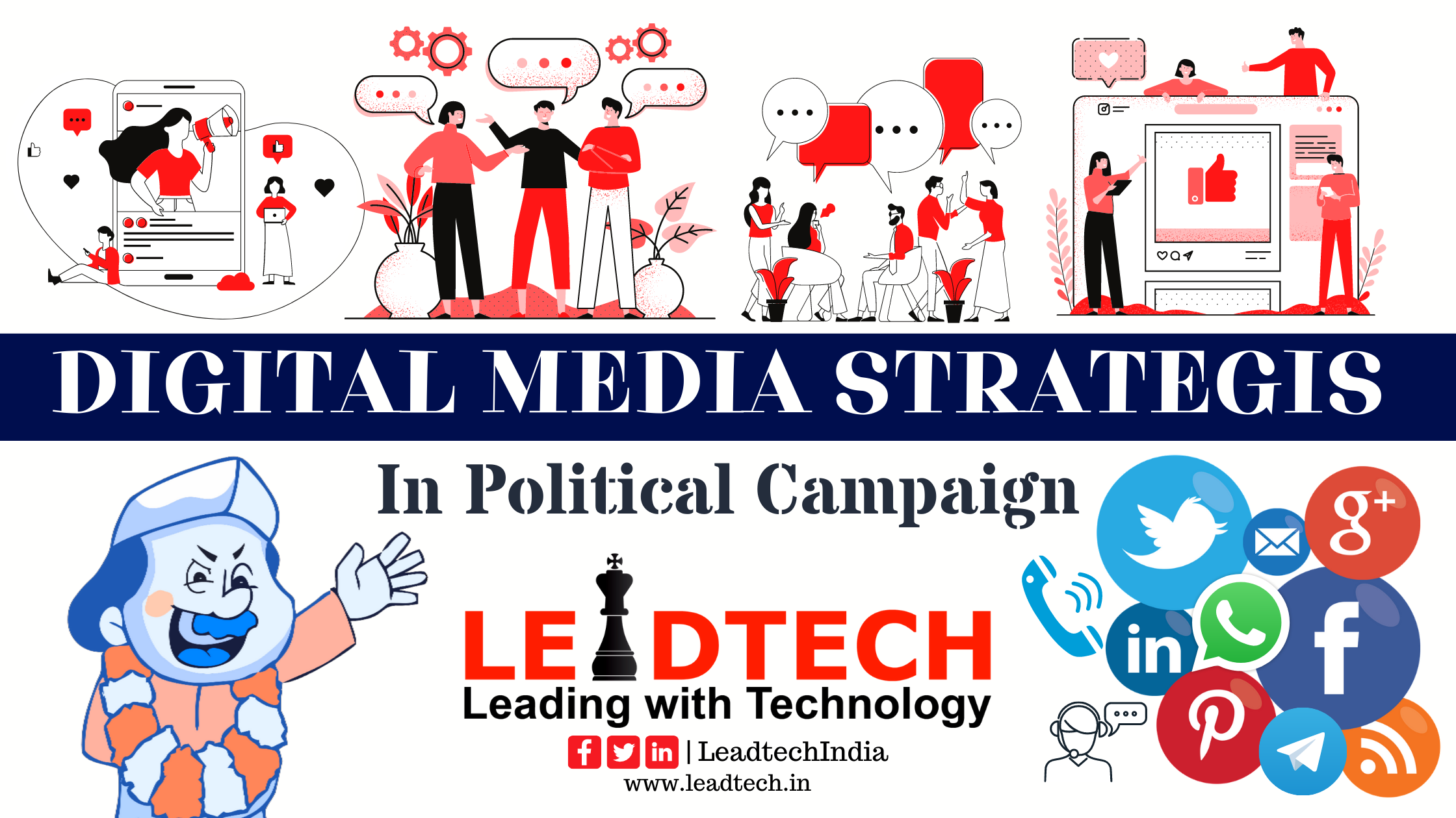Digital Media Strategies in Political Campaign